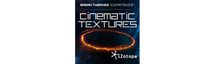 iZotope: Cinematic Textures