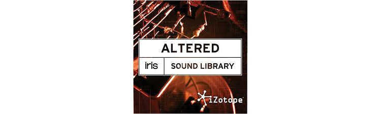 iZotope Sound Libraries for Iris ALTERED