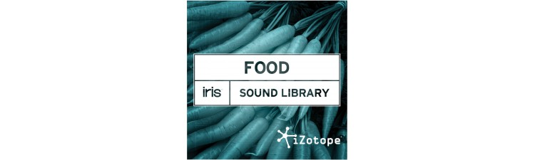 iZotope Sound Libraries for Iris FOOD