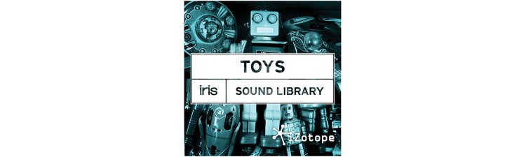 iZotope Sound Libraries for Iris TOYS
